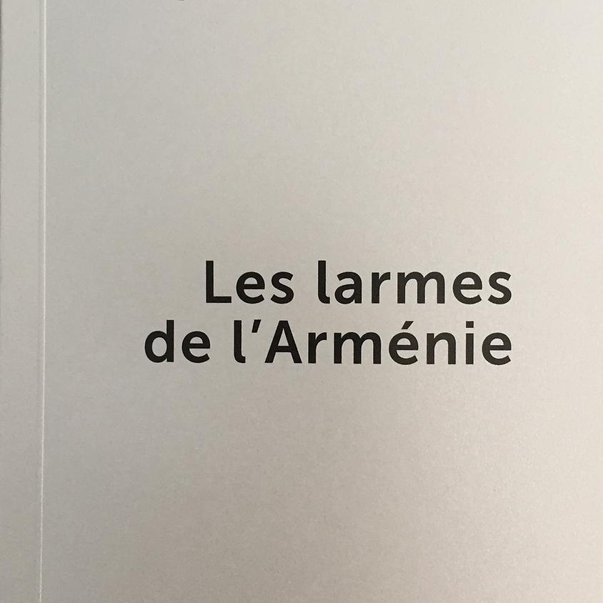 Les larmes de l'Arménie - Chantal Lauzeral