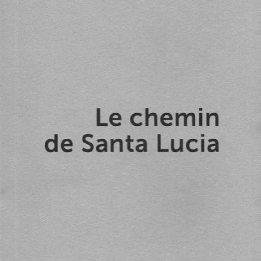 Parution Le chemin de Santa Lucia - Sylvie Wojcik