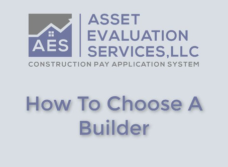 How To Choose A Builder.