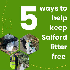 5 ways you can help keep Salford litter free during lockdown