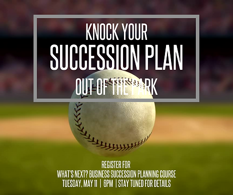 KNOCK YOUR SUCCESSION PLAN OUT OF THE PA