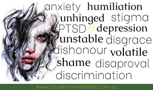 anxiety, PTSD, humiliation, depression, unstable, shame