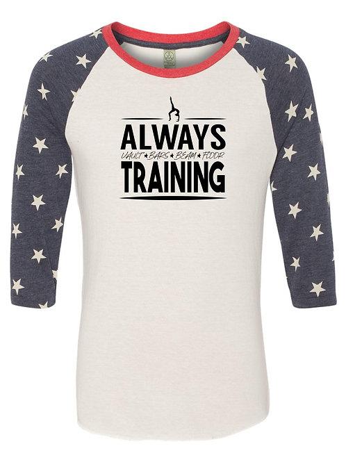 Always Training 3/4 Sleeve Baseball T-Shirt