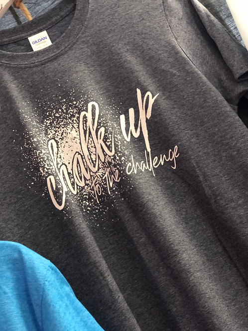 Chalk Up to the challenge T-shirt