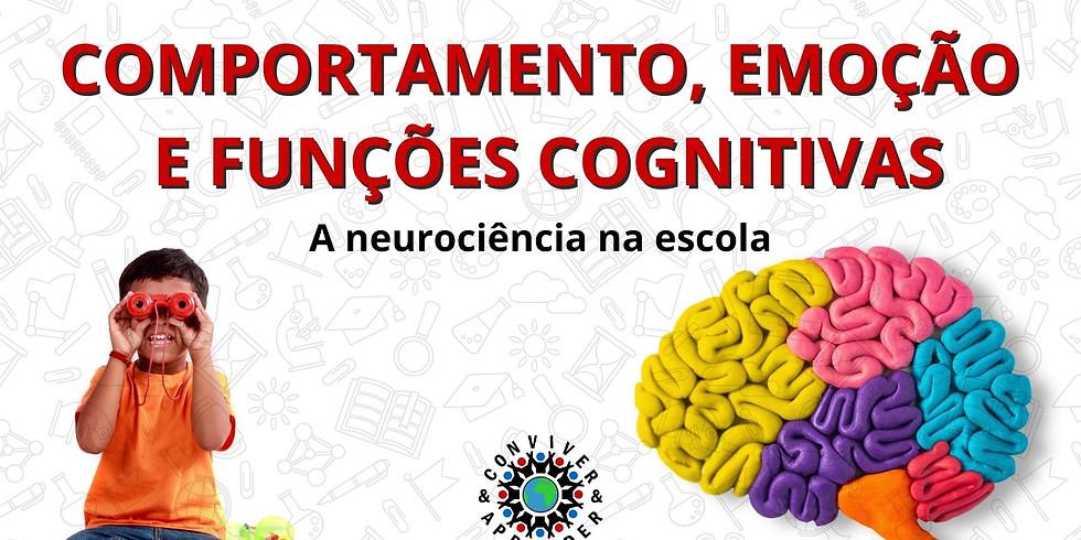 Comportamento, Emoção e Funções Cognitivas