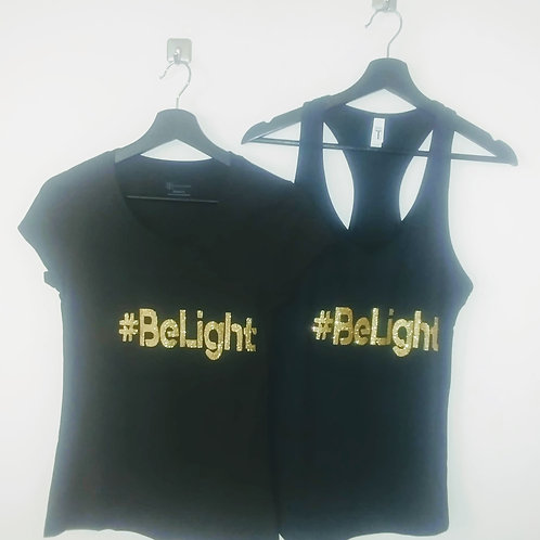 #BeLight - Queen - T-Shirts and Tank Tops