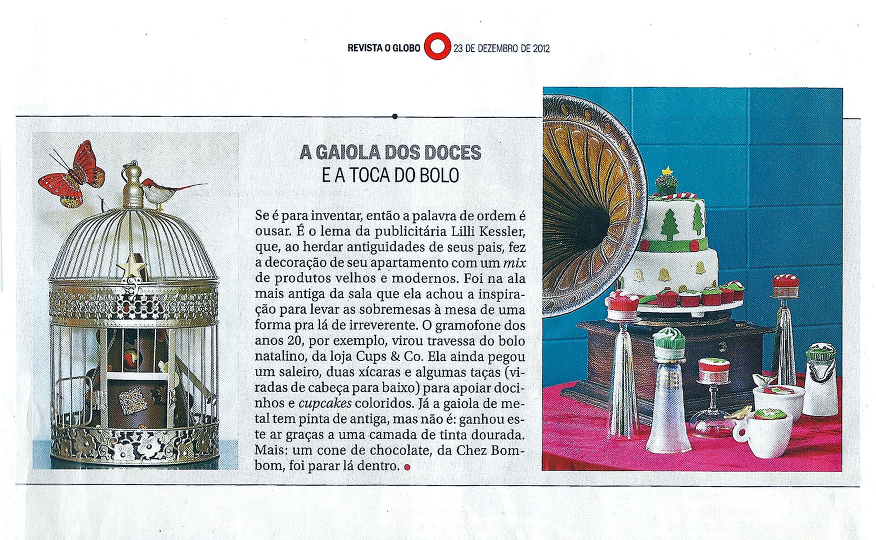 materia revista globo natal gaiola 2012