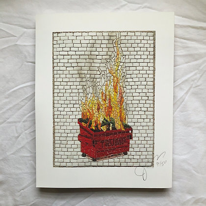 """Dumpster Fire"" signed & numbered limited edition print"
