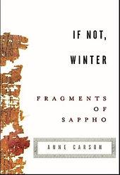 If Not, Winter Sappho Carson