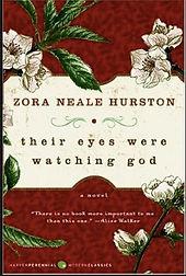 Their Eyes Were Watching God Zora Neale Hurston