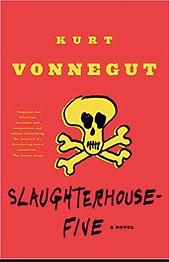 Slaughterhouse-Five Kurt Vonnegut