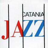 Finalmente a Catania Jazz!