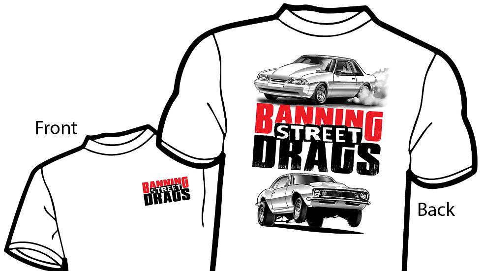 BANNING STREET DRAGS T-Shirt