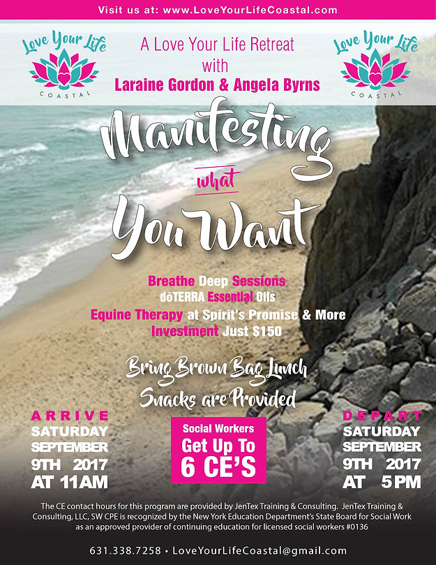 Flyer for 2017's Manifesting what You Want retreat.