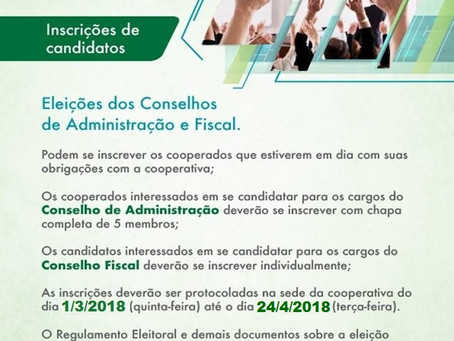 Atenção ao prazo de inscrições para os Conselhos de Administração e Fiscal.