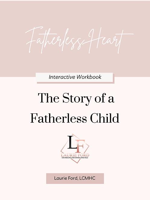 Fatherless Heart Digital Workbook