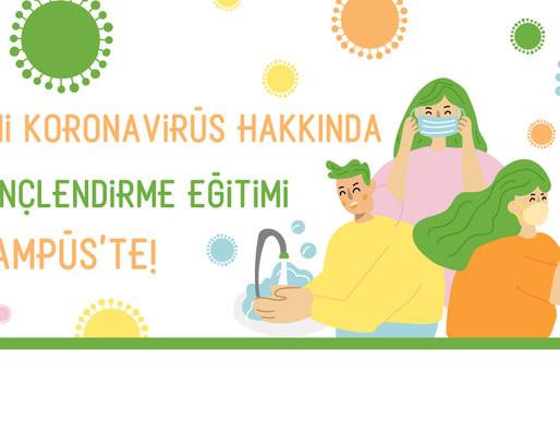 Yeni Koronavirüs (Covid-19) Hakkında Bilinçlendirme Eğitimi