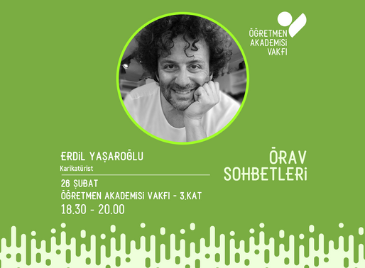 ÖRAV Sohbetlerinde Şubat 2020: Erdil Yaşaroğlu İle Mizah Dolu Bir Sohbet