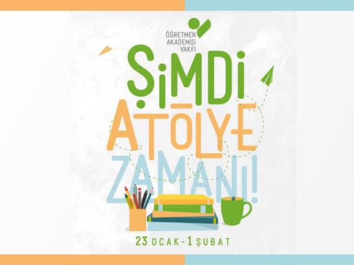 """Öğretmen Akademisi Vakfı """"Yarıyıl Atölyeleri"""""""