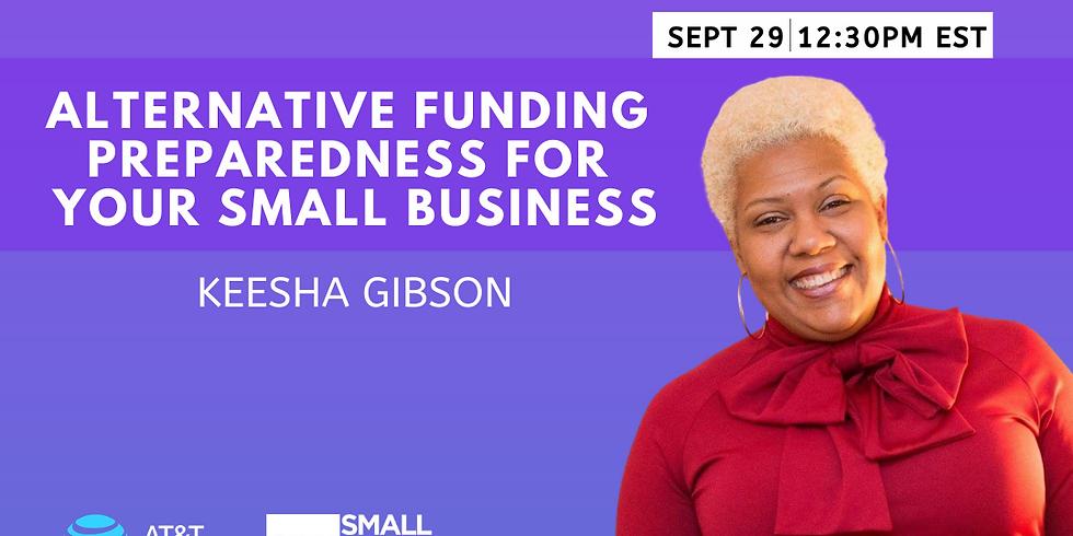 ALTERNATIVE FUNDING PREPAREDNESS YOUR SMALL BUSINESS