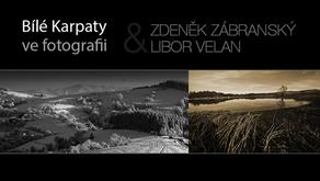 Zdeněk Zábranský - Libor Velan // Bílé Karpaty ve fotografii