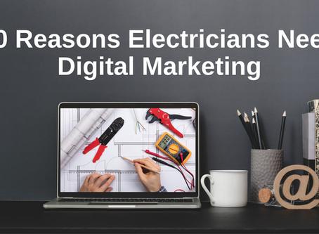 10 Reasons Electricians Need Digital Marketing