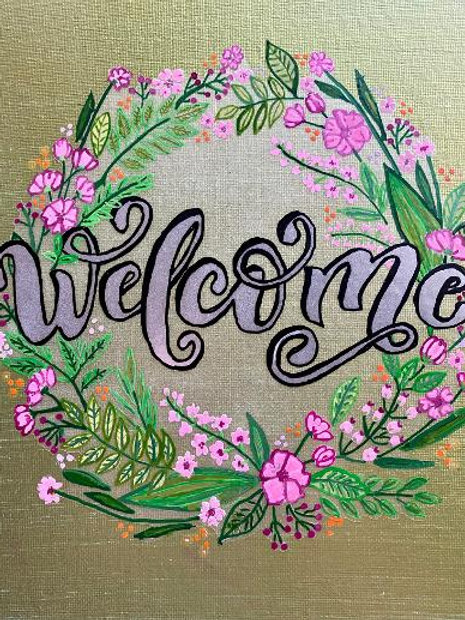 11 x 14 Canvas Board WELCOME Acrylic Painting