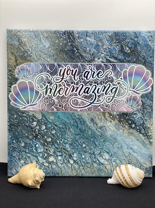 12 x 12 x 1  You Are Mermazing Mermaid Canvas