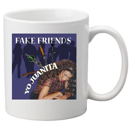 Fake Friends - 11 oz Cup