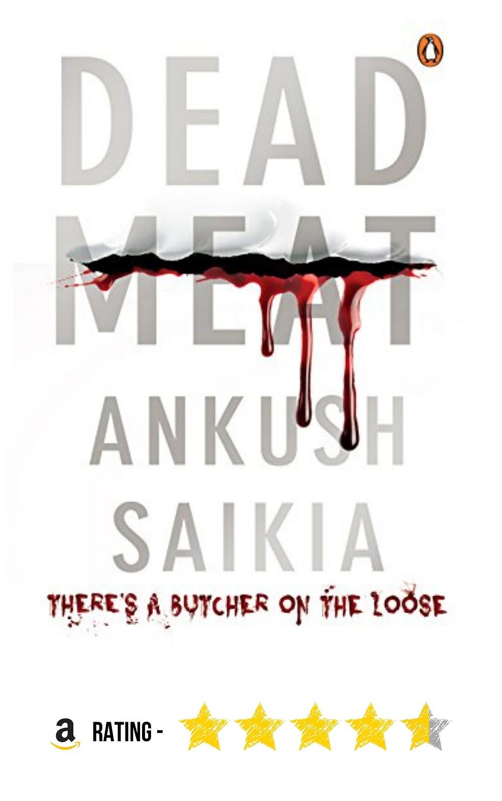 Amazon purchase link to Ankush Saikia's crime mystery, 'Dead Meat'