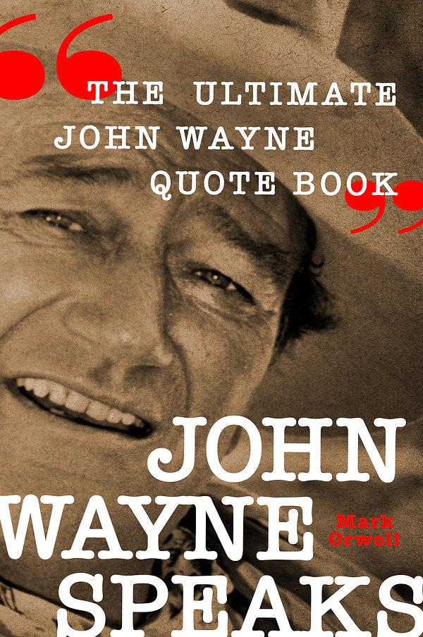 John Wayne Speaks_cover.jpg