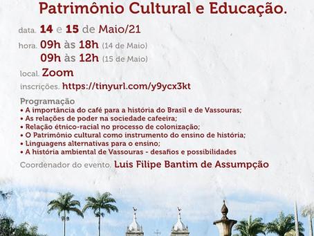 1º Colóquio Acadêmico em História, Patrimônio Cultural e Educação.
