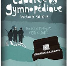 Spectacle musical et théâtral qui voyagedans l'universd'Érik Satie