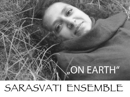 On Earth - Sarasvati Ensemble Konzert