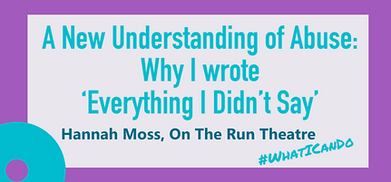 Link to 'A New Understanding of Abuse: Why I wrote Everything I Didn't Say' by Hannah Moss
