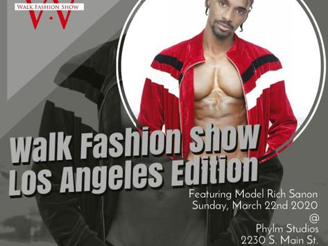 Rich Sanon is Booked for Walk Fashion Show LA Edition S/S 2020