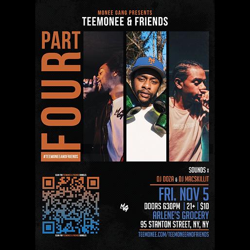 Teemonee & Friends: Part 4 - Friday, November 11, 2021
