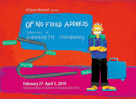 Of No Fixed Address- Solo exhibition at ArtSpace Maynard