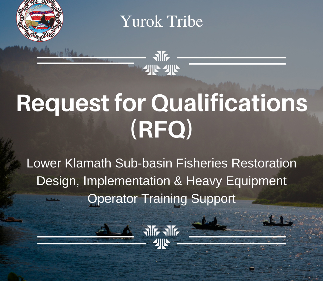 Yurok Tribe Request for Qualifications (RFQ)