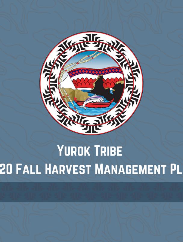 Yurok Tribe 2020 Fall Harvest Management Plan
