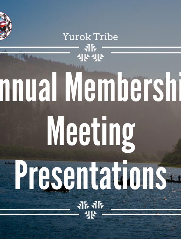 Annual Membership Meeting Presentations