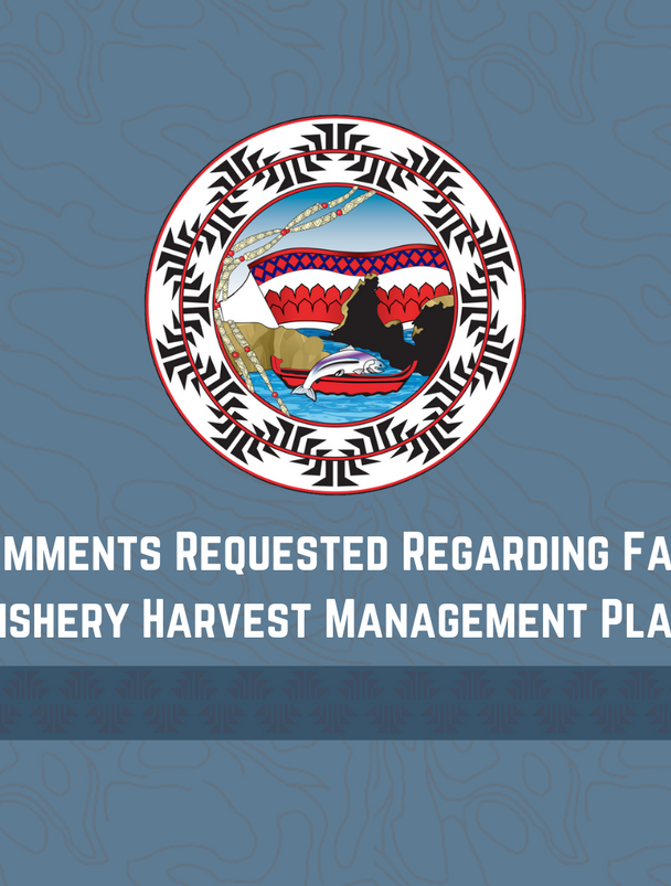 Comments Requested Regarding Fall Fishery Harvest Management Plan