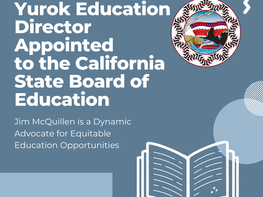 Yurok Education Director Appointed to the California State Board of Education