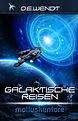 Galaktische Reisen Teil 2