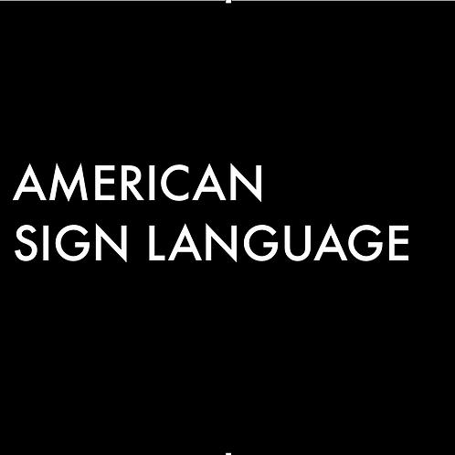ASL 101 (Beginner)
