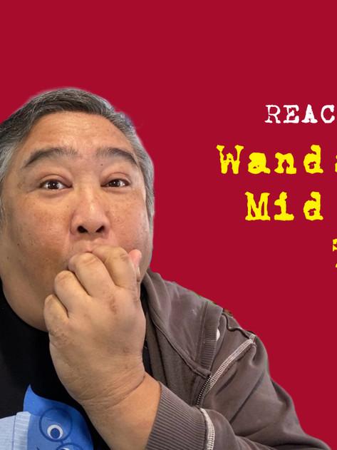 REACTION VIDEO: WandaVision Mid-Season Trailer