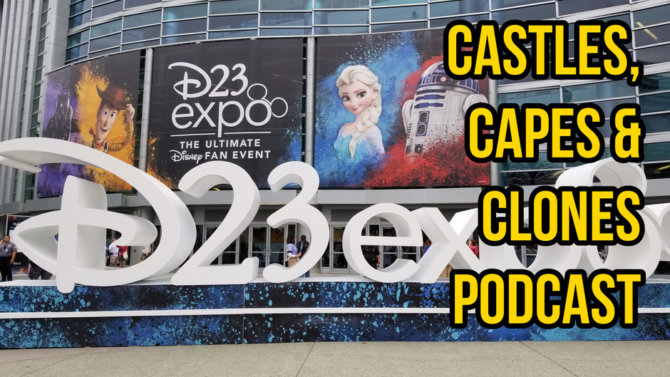 The CCC Podcast Episode #021 - D23 Expo 2019 Wrap-Up