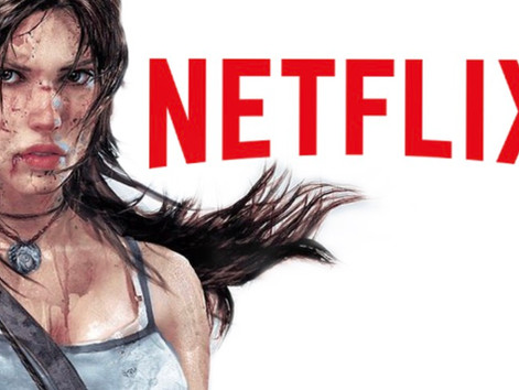 Netflix - Tomb Raider Animation - Learn More Details