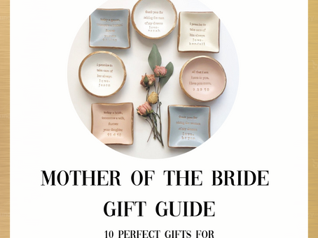 Mother of the Bride: Gift Guide