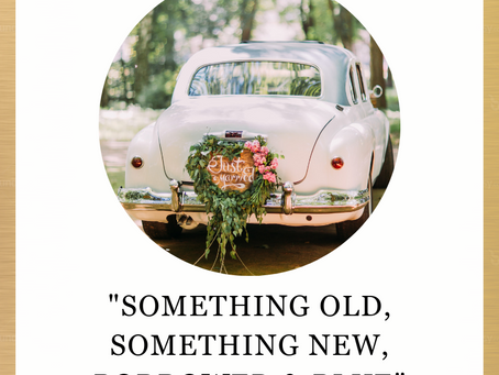 Something Old, Something New, Borrowed & Blue
